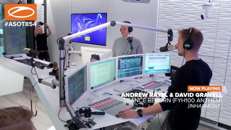 Andrew Rayel David Gravell - Trance ReBorn FYH100 Anthem ASOT854
