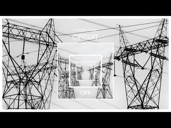 Andre Crom - Circuit (Original Mix)