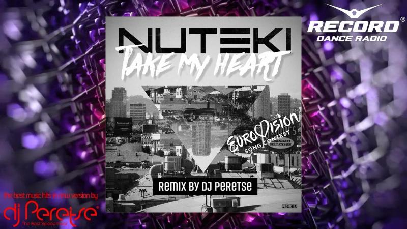 Nuteki - Take My Heart [DJ Peretse remix]