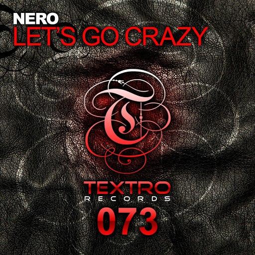 Nero альбом Let's Go Crazy