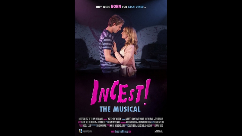 Incest! The Musical (2011)