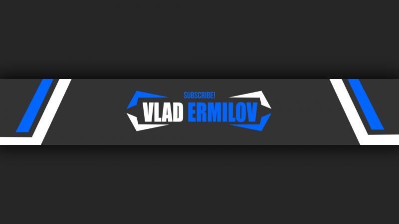 Vlad Ermilov - MINI EDIT 2017