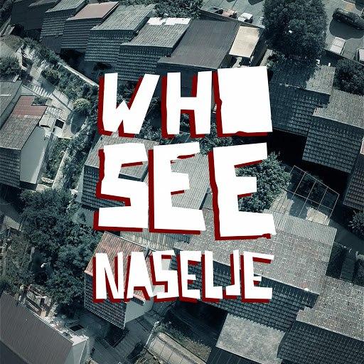 Who See альбом Naselje