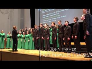 Saint Petersburg Peter The Great Polytechnic University Chamber Choir John Farmer: Fair Phyllis I Saw