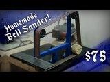 Homemade 2x72 Belt Sander ($75* Cheapest steel design?)