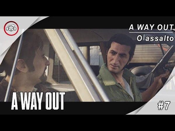 A Way Out, 7 Jogando com Vanderson Terrorista @1080p PT-BR