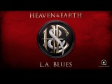 Heaven and Earth - L.A. Blues - Official Music Video