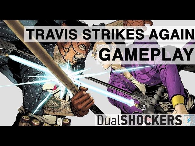 GDC 2018 - Travis Strikes Again Gameplay