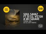 Soul Savaz ft. Dj SS, Jay Square &amp Victor - Thank You (Dj SS 2017 Remix) Formation Records Free