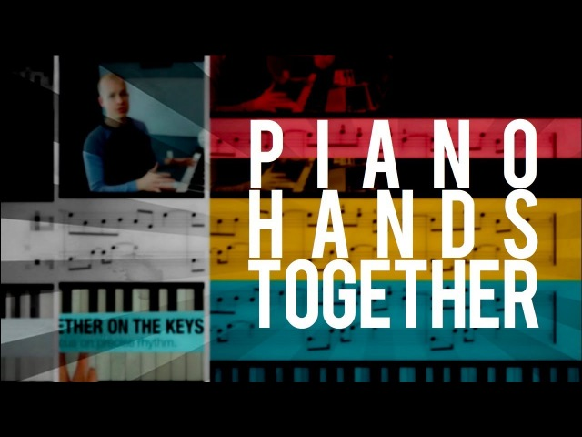 Hands together piano practice method tutorial