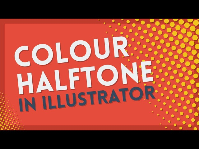 Create Color Halftones | Illustrator Tutorial