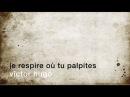 La minute de poésie Je respire où tu palpites Victor Hugo