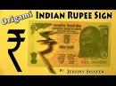 Indian Rupee Sign