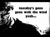 Metallica - Tuesday's Gone + Lyrics