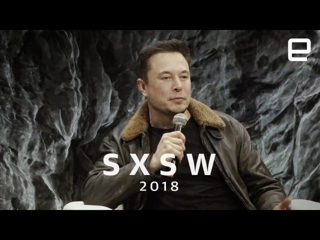 Вопросы и ответы с Илоном Маском на конференции SXSW 2018 10 03 2018 На русском