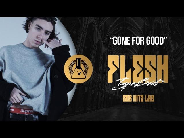 Flesh Lizer Type Beat - Gone For Good (Prod. By 808 Hitz Lab)