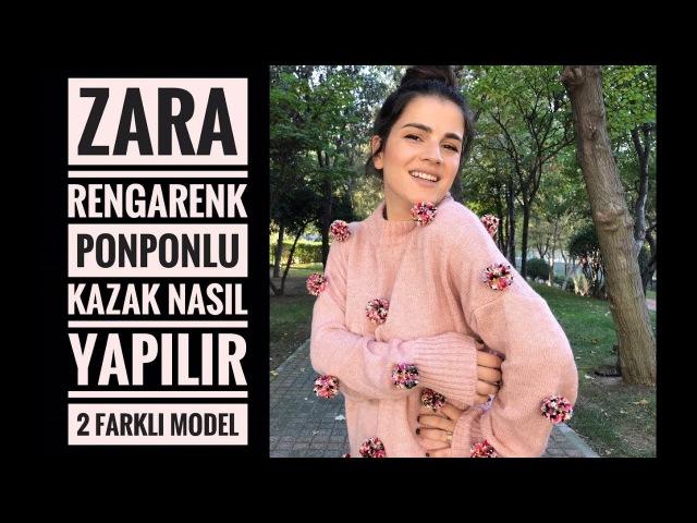 KENDİN YAP - ZARA PONPONLU KAZAK MODELİ - DİKİŞSİZ 2 MODEL BİRDEN- DIY