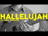 Hallelujah - Leonard Cohen - Ukulele Tutorial - Chords - How To Play