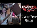 Harley Quinn Costume Tutorial - Cheap Hammer Prop