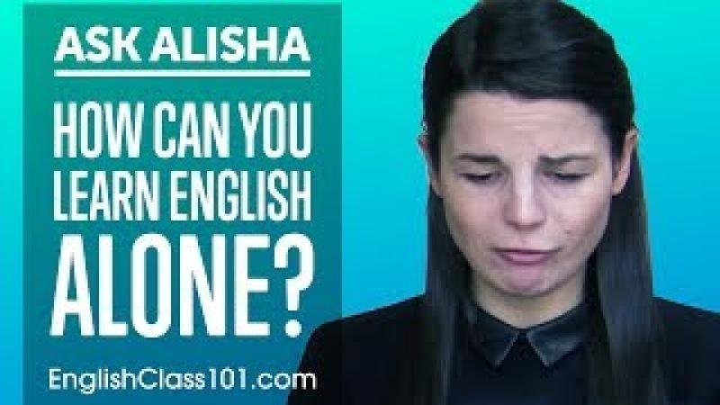 How Can You Learn English Alone Self-Study Plan! Ask Alisha