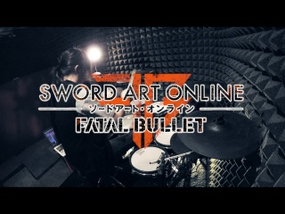 【Sword Art Online Fatal Bullet】LiSA-Thrill, Risk, Heartlessフルを叩いてみた / SAO FB Opening full Drum Cover