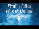 Vocal Chillout ► Vitalia Talins - Voice of the soul (Owl Stone Remix)
