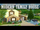 The Sims 4 Speed build Modern family house Современный семейный дом