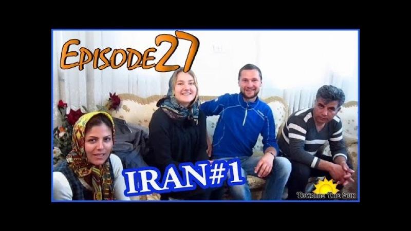 We came to IRAN. Tabriz, Hamedan. Towards The Sun 27