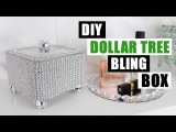 DIY DOLLAR TREE BLING STORAGE BOX DIY Glam Home Decor