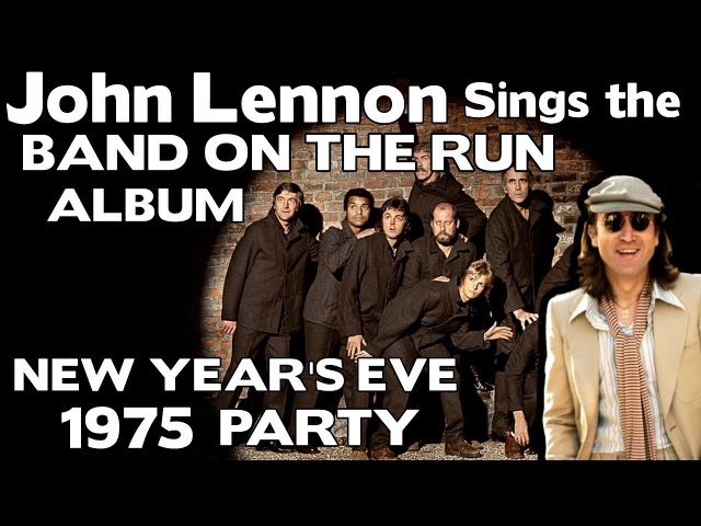 Lennon Sings Band On The Run McCartney Album - New Year 1975