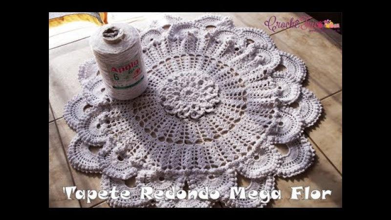 Tapete Redondo Mega Flor - Destras - Aula 1/2 - Prof. Ivy (Crochê Tricô)