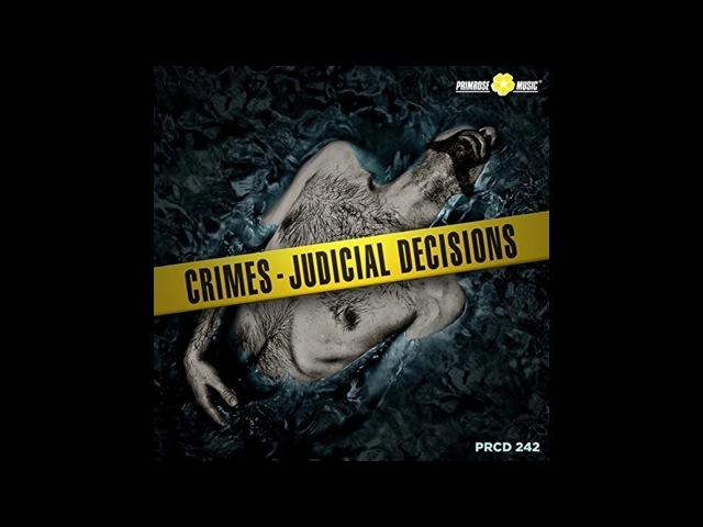 Francesco De Luca Alessandro Forti Crimes Judicial Decisions Full Album 2017