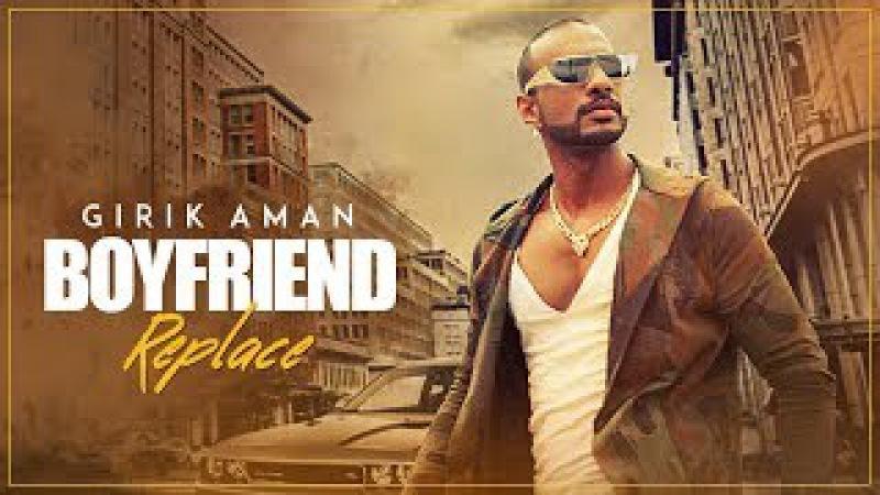 Boyfriend Replace Video Song | Girik Aman, Shabby | Latest Punjabi Songs 2017