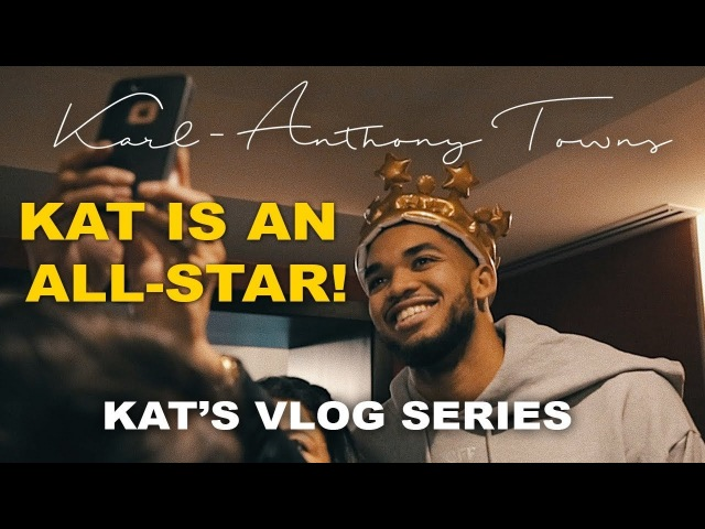 Karl-Anthony Towns Is An All-Star | Vlog Series