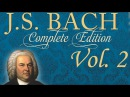 J.S. Bach Complete Edition Vol. 2