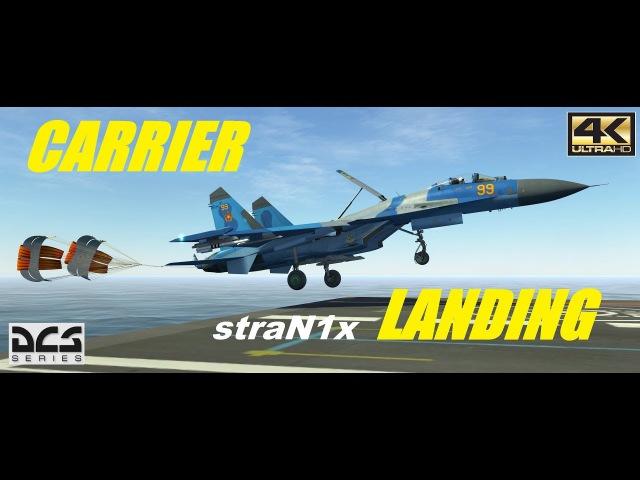 DCS World - Su 27 Carrier Landing - Су 27 Посадка на авианосец - 4K - 21:9 - 3840 x 1600p
