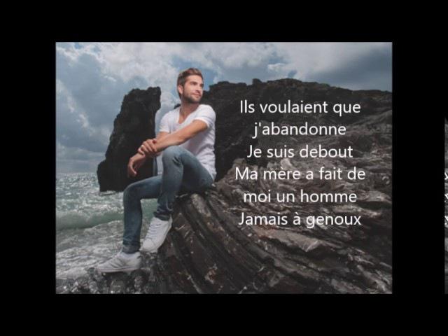 Kendji Girac - Jamais à genoux (Paroles complet)