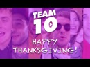 HAPPY THANKSGIVING 2017 FROM TEAM 10!