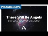 Ben Gold &amp Audrey Gallagher - There Will Be Angels
