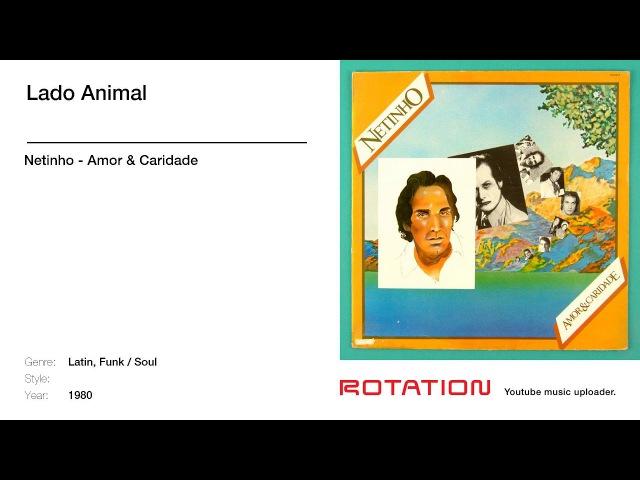Netinho - Lado Animal