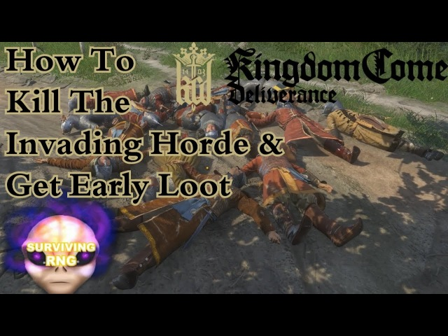 Destroy All Cumans! How To Kill The Invading Horde Get Early Loot | Kingdom Come Deliverance