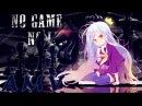 AMV Нет игры - нет жизни/No Game - No Life