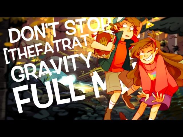 ▲ [Gravity Fallls] Don't Stop [FULL MEP] ▲