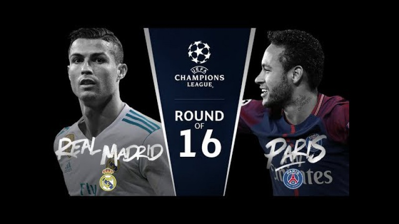 Round of 16 Draw Results / 2017-18 UEFA Champions League Real Madrid vs. Paris, Juve v Spurs