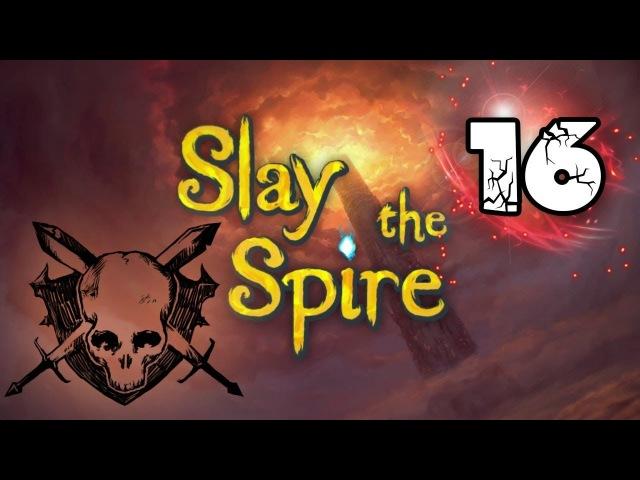 Прохождение Slay the Spire [16] Лучшая колода