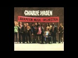 Charlie Haden - El Quinto Regimiento Los Cuatro Generales Viva la Quince Brigada