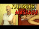 Full Body Massage - Classic Relaxing Routine