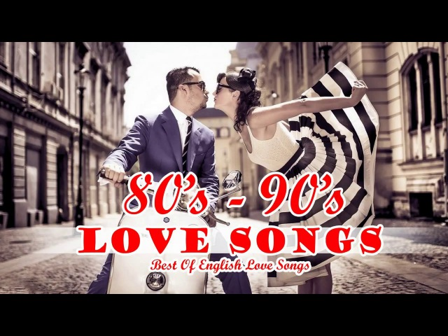 Romantic Love Songs Of All Time - Best Love Songs 80's 90's - Love Songs Collection New Playlist