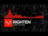 Neurofunk - Righten - Dark Glade Free Download