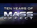 Ten Years of Mass Effect BioWare